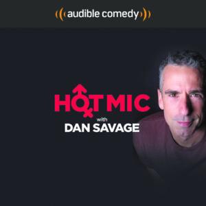 hot-mic-podcast-dan-savage